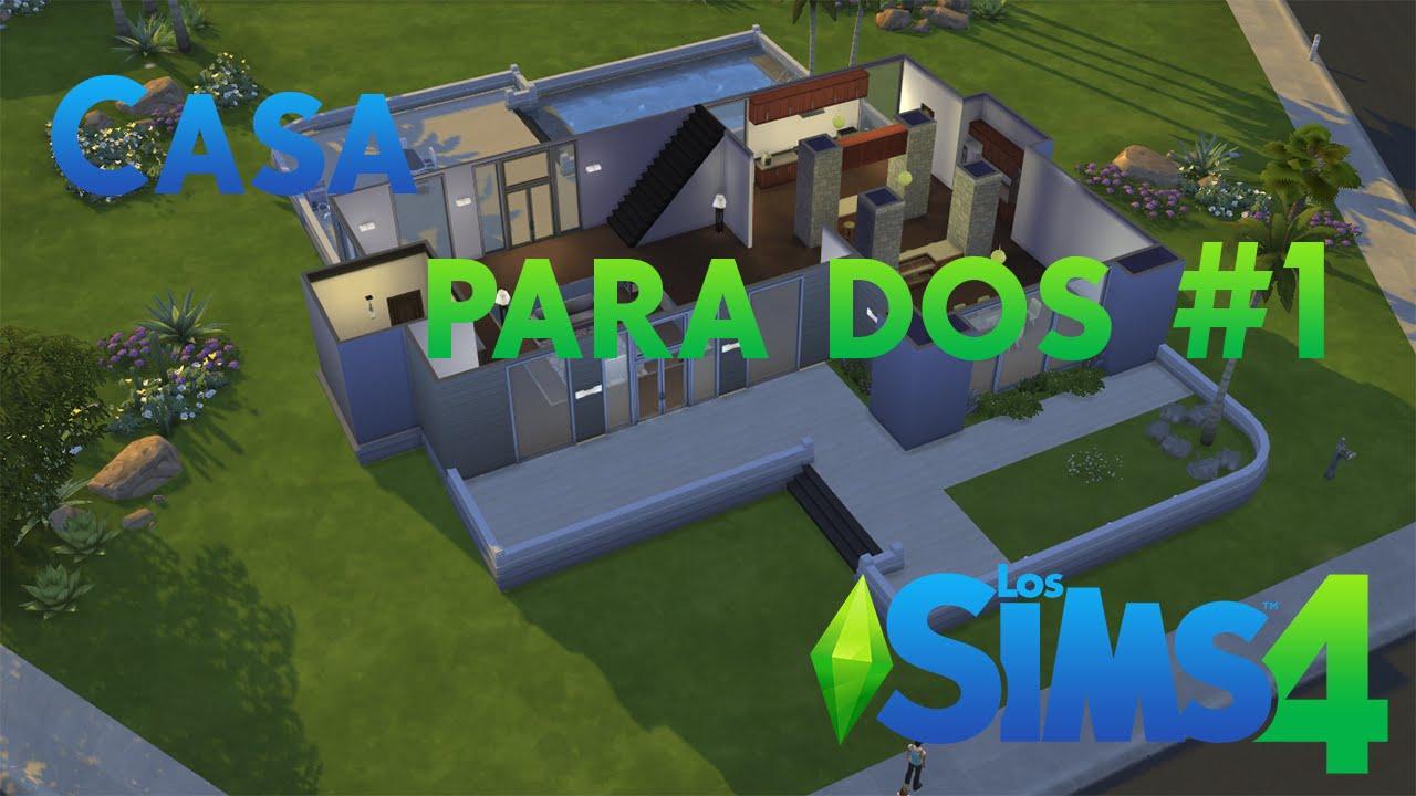 Los sims 4 casa para dos parte 1 youtube for Casas modernas sims 4 paso a paso