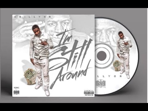 Abillyon - I'm Still Around (Full Mixtape) with Download Link
