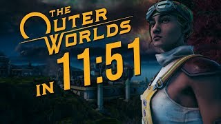 The Outer Worlds Any% Speedrun in 11:51