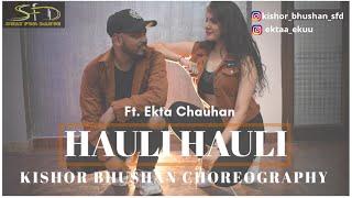 HAULI HAULI |KISHOR BHUSHAN CHOREOGRAPHY |SWAYFORDANCE