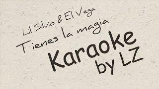 Tienes la magia - Lil Silvio y El Vega Karaoke by LZ