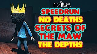 Little Nightmares DLC: THE DEPTHS Speedrun - 17:10  No Deaths - LITTLE NIGHTMARES Secrets Of the Maw