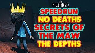 Little Nightmares DLC: THE DEPTHS Speedrun - 17:10  No Deaths - LITTLE NIGHTMARES Secrets Of the Maw