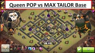 Queen POP vs POPULAR MAX TAILOR BASE. C.C. Drag. War Attack. Clash of Clans