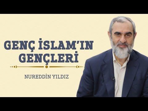 278) Genç İslam'ın Gençleri - Hayat Rehberi - Nureddin YILDIZ
