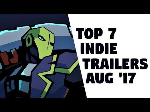 Top 7 Best Looking Indie Game Trailers - August 2017