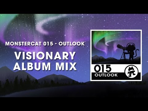 Monstercat 015  Outlook Visionary Album Mix 1 Hour of Electronic Music