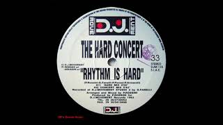 The Hard Concert - Rhythm Is Hard (Concert Mix) (90's Dance Music)