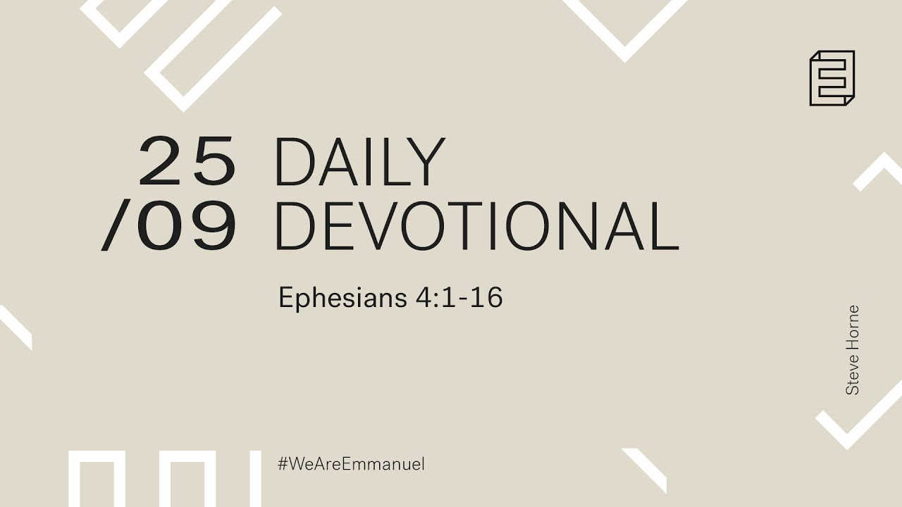 Daily Devotional with Steve Horne // Ephesians 4:1-16 Cover Image