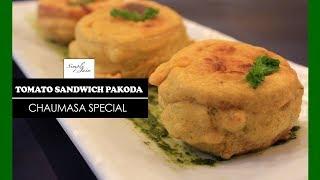Tomato Sandwich Pakoda | How To Make Sandwich Pakoda | Chaumasa Special | Simply Jain