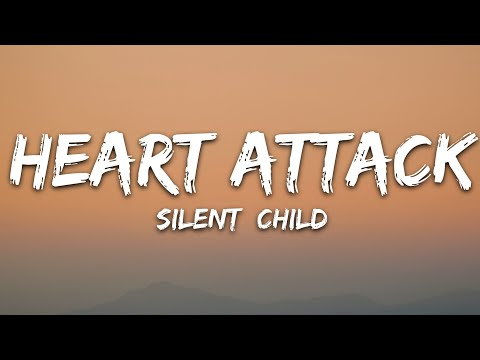 Silent Child - Heart Attack