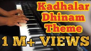 Kadhalar Dhinam Theme - Piano Cover