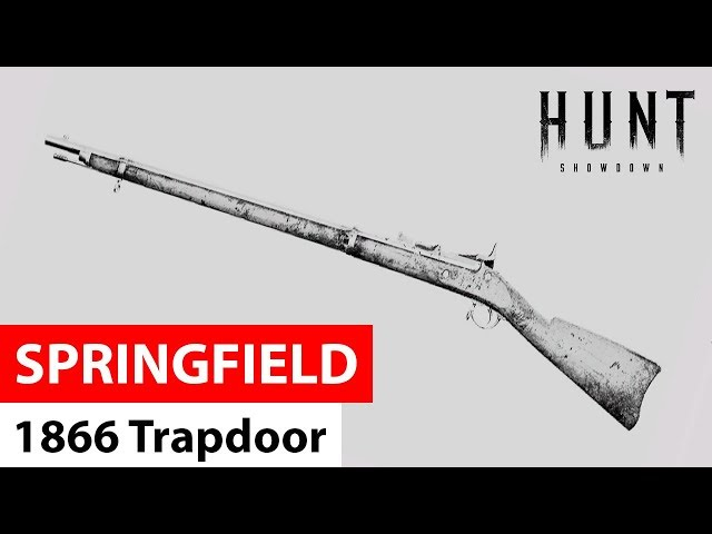 Springfield 1866 Trapdoor | Hunt: Showdown