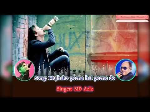 Mujko Peena Hai Pine Do Karaoke