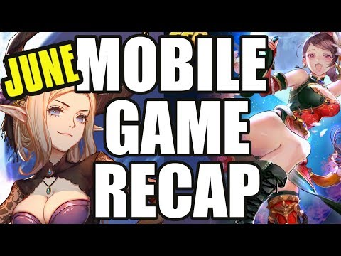 My Top Mobile Gacha Games For June 2019!