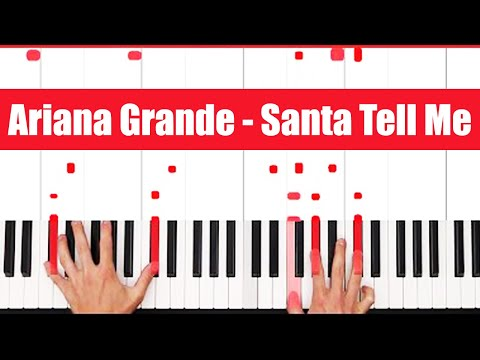 Santa Tell Me Ariana Grande Piano Tutorial - EASY - PART 1