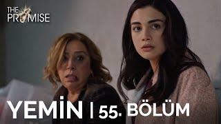 Yemin 55. Bölüm  The Promise Season 1 Episode 55