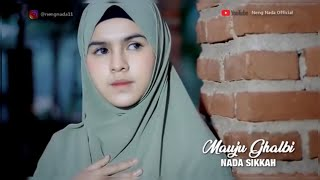 Download mauju galby (najwa farouk) cover by nada sikkah