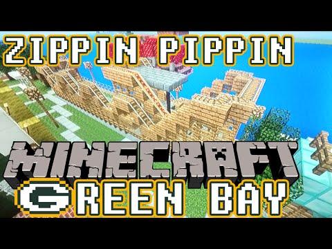 ZIPPIN PIPPIN | Minecraft Green Bay | EPISODE 2