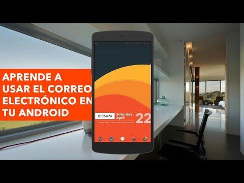 Como Usar El Correo Electrónico En Mi Teléfono Android