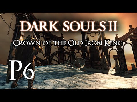 Let's Play DSII Crown of the Old Iron King [Finale] -Sir Alonne- P6 |