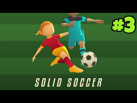 SOLID SOCCER | Gameplay #3