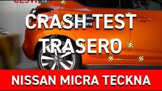 Crash Test Trasero del Nissan Micra Tekna
