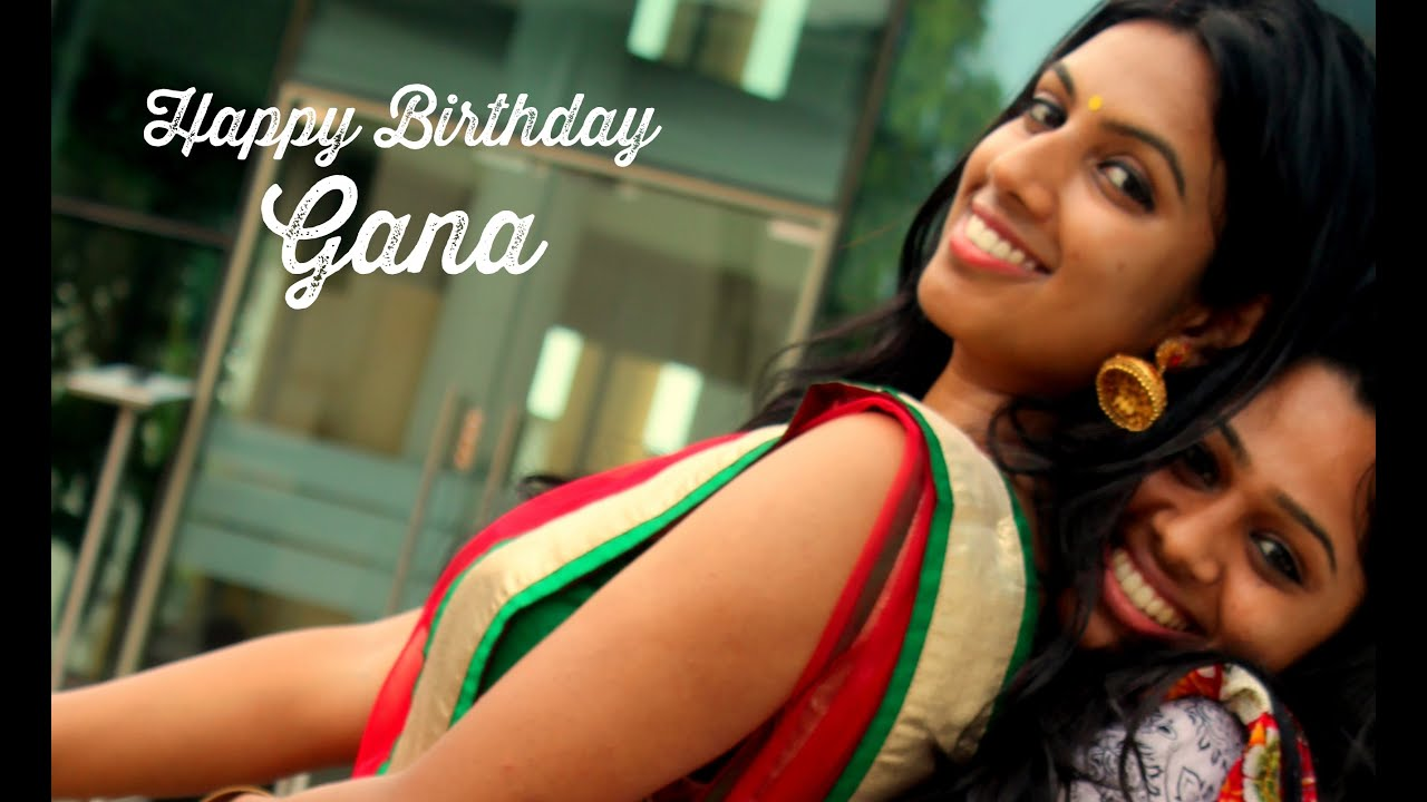 Wish you happy Birthday Gana – A compilation Video   Laugh Jacker - Laugh Until You Cry