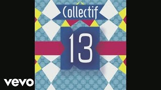Collectif 13 - Vivant (audio)