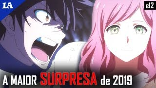 QUE FINAL! ESSE ANIME FOI A SURPRESA DO ANO!