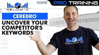 How to Uncover Your Competitor's Keyword Strategy using Cerebro