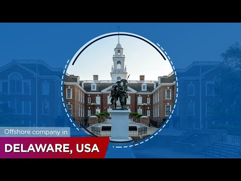 ONE IBC || START A BUSINESS IN DELAWARE, USA