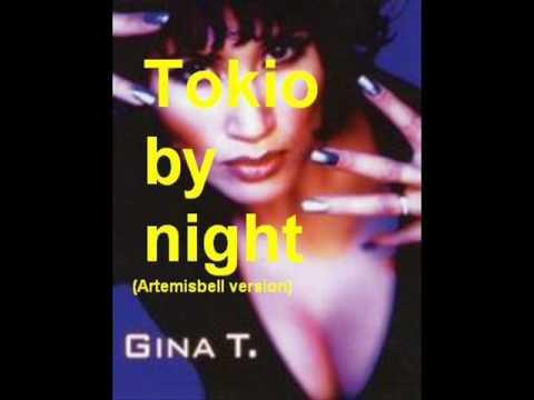 Gina T - Tokyo By Night (Edward´s Artemisa Remix) DEMO - YouTube