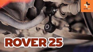 Hogyan cseréljünk Stabilizátor összekötő ROVER 25 (RF) - online ingyenes videó
