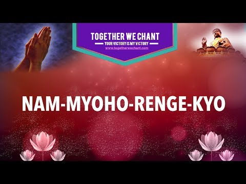 Nam Myoho Renge Kyo. SGI - Buddhist Chanting. Female Voice -