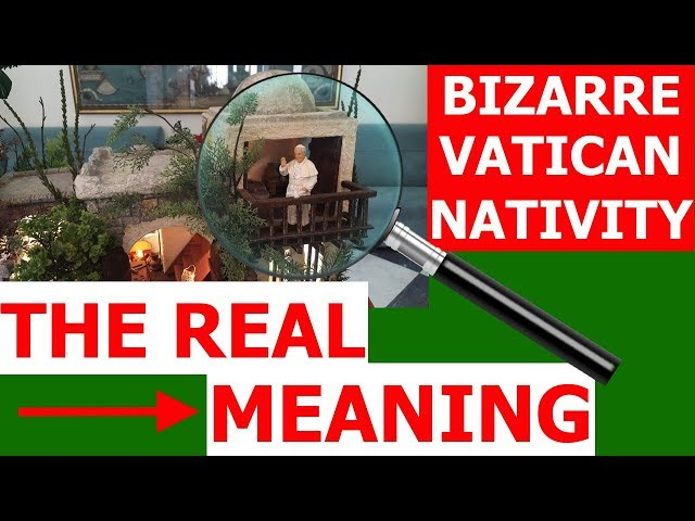 The REAL MEANING Of The VATICAN NATIVITY Scene