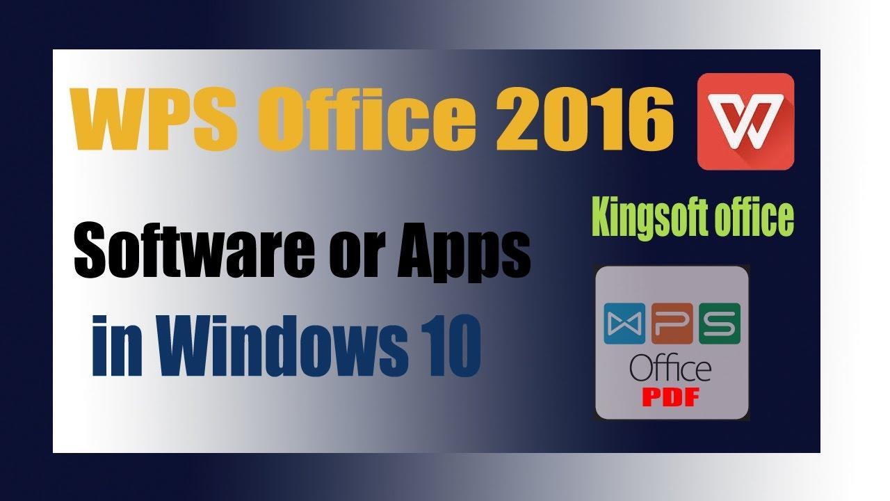 Wps office 2016 (Kingsoft office) use in Windows 10 - YouTube