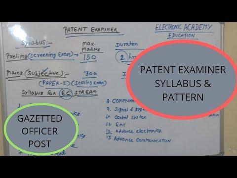 #SYLLABUS, #PATTERN, #PATENTEXAMINER, #CGPDTM, Complete Pattern and Syllabus of PATENT EXAMINER-2018