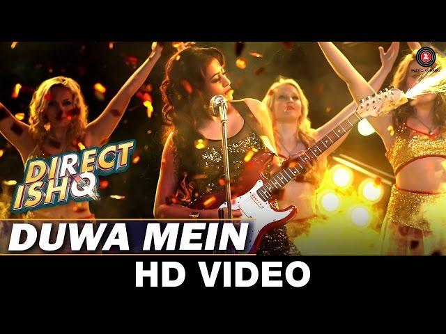 Duwa Mein | Direct Ishq | Swati Sharrma | Rajneish Duggal, Nidhi Subbaiah & Arjun Bijlani