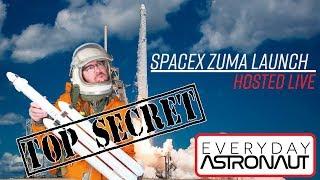 LIVE Hosting Top Secret SpaceX ZUMA launch
