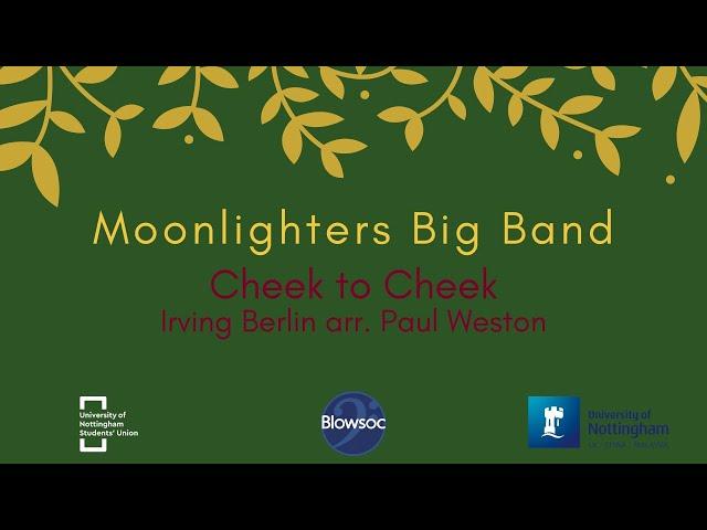 🐣 Moonlighters Big Band, Cheek to Cheek