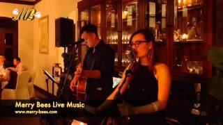 Merry Bees Live Music - PX & John sing Rather Be (Clean Bandit cover)