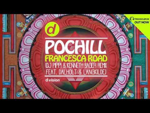 Pochill - Francesca Road (Dj Pippi & Kenneth Bager Remix feat. Dalholt & Langkilde) [Cover Art]