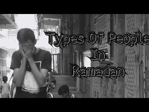| Types Of People In Ramadan | Just Chill Bro