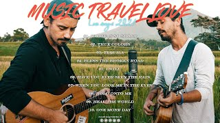 Acoustic Cover || The best songs of MUSIC TRAVEL LOVE | Music Travel Love full album 2021