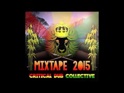 Critical Dub Collective - Mixtape 2015