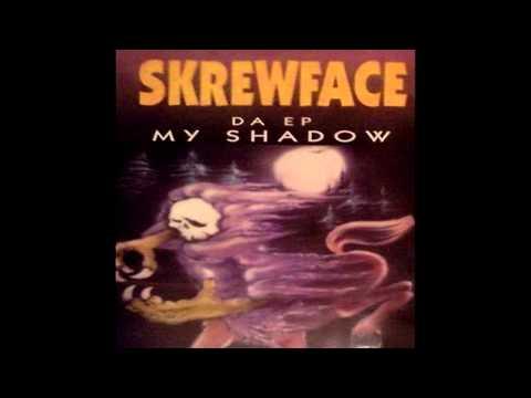 Skrewface: My Shadow