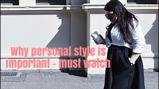 Why personal style is important #personalstyle | Elegance Of She