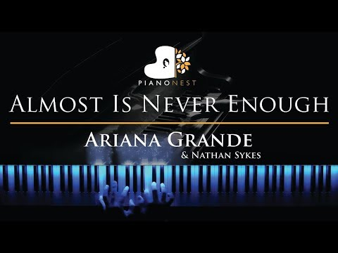 Ariana Grande & Nathan Sykes - Almost Is Never Enough - Piano Karaoke  Sing Along Cover with