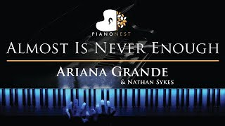 Ariana Grande & Nathan Sykes - Almost Is Never Enough - Piano Karaoke / Sing Along Cover with Lyrics